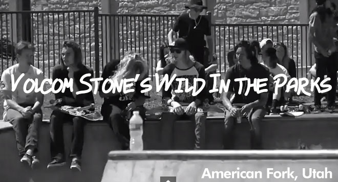 volcom Stone's wild in the parks